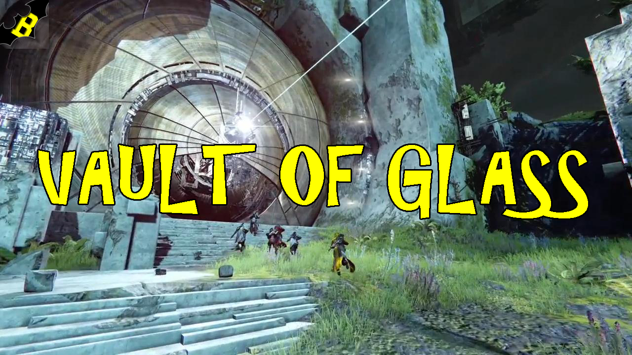 Destiny Raid : Vault of Glass