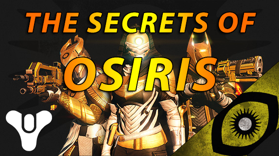 Destiny : The Secrets Of Osiris