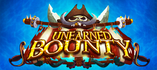Unearned Bounty – Preview (Feb 2017)