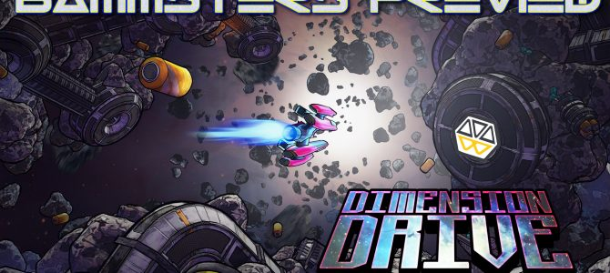 Dimension Drive – Preview (Feb 2017)
