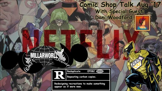 Rated-R – Comic Shop Talk 08'17 (082)