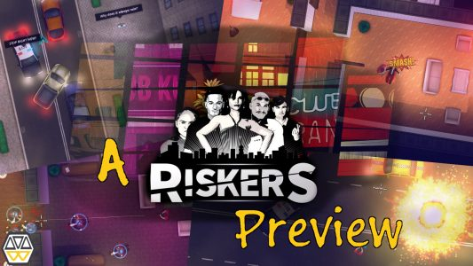 Riskers Preview (video)