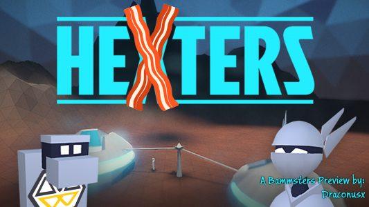 Hexters – Preview