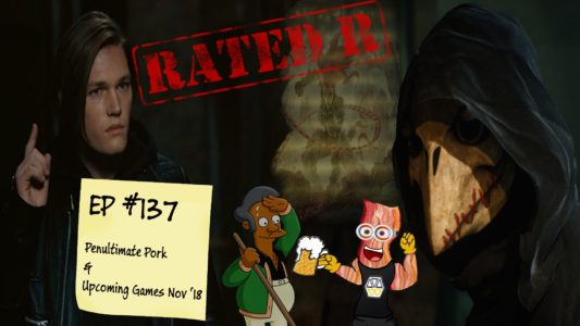 Rated-R – The Penultimate Pork (137)