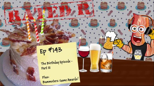 Rated-R – Birthday Episode, Part III (143)