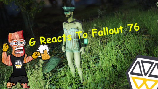 G Reacts: Fallout 76 (PS4)