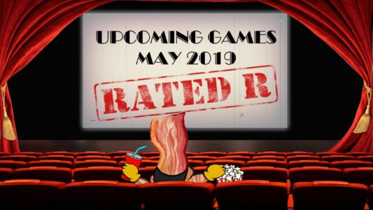 Rated-R – Upcoming Games 05'19 (158)