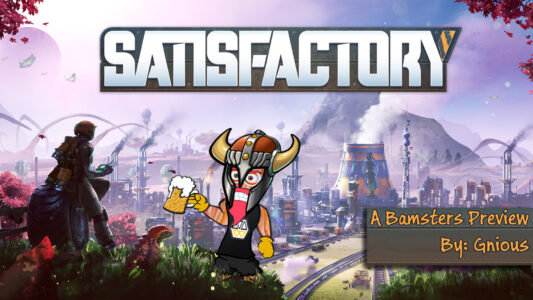 Satisfactory Preview (July'19)