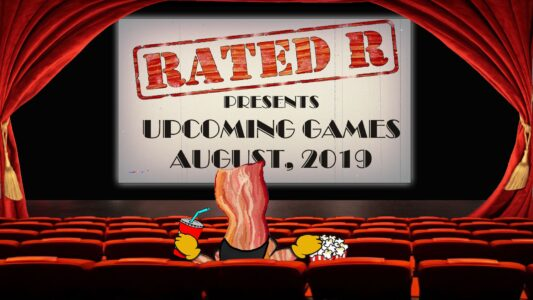 Rated-R – Upcoming Games – August 2019 (172)