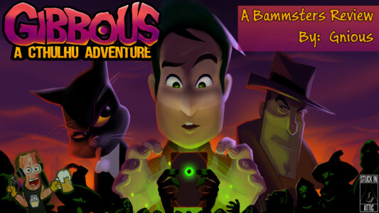 Review: Gibbous – A Cthulhu Adventure