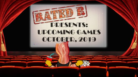 Rated-R – Upcoming Games – October 2019  (179)